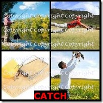 CATCH- 4 Pics 1 Word Answers 3 Letters