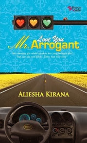 BELI NOVEL ONLINE:LOVE YOU MR ARROGANT