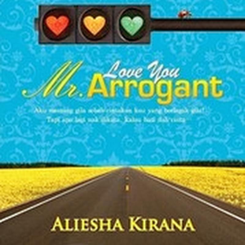 BELI NOVEL ONLINE:LOVE YOU MR ARROGANT