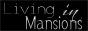 LivingInMansions