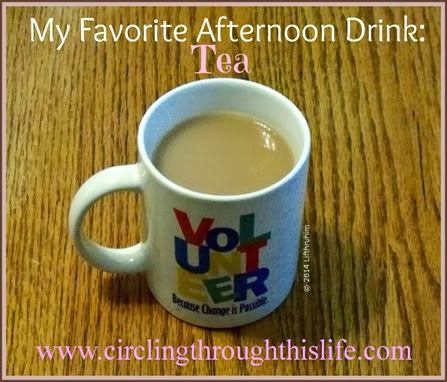 Favorite Anything Afternoon Drink Tea
