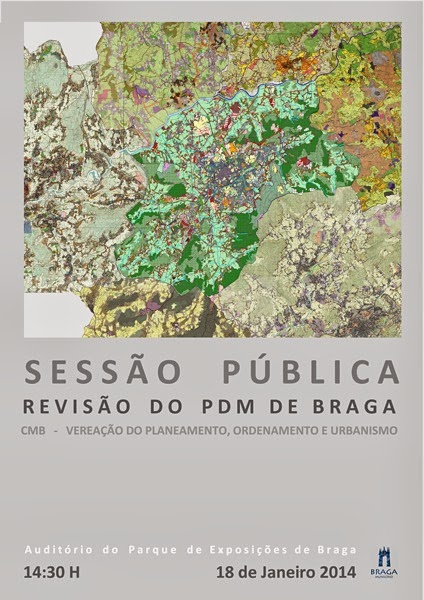 Cartaz Sessão Pública de Apresentação, Exposição e Discussão do Processo de revisão do PDM de Braga
