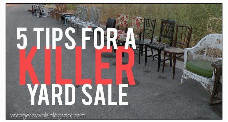 5 Tips For A Killer Yard Sale Vintage Revivals