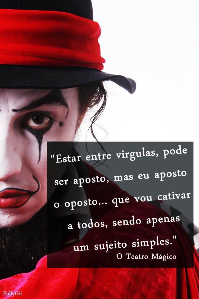 Frases Do Teatro Mágico Quotes Links