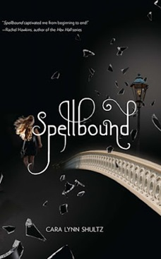 Cara Lynn Shultz - Spellbound