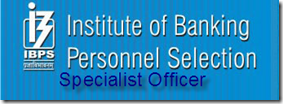 IBPS Specialist Officer Interview results 2013