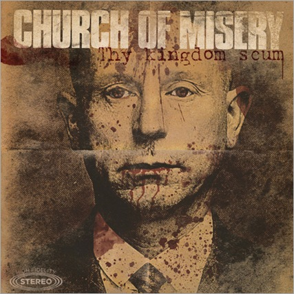 ChurchofMisery_ThyKingdomScum