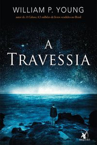 A Travessia, por William P. Young