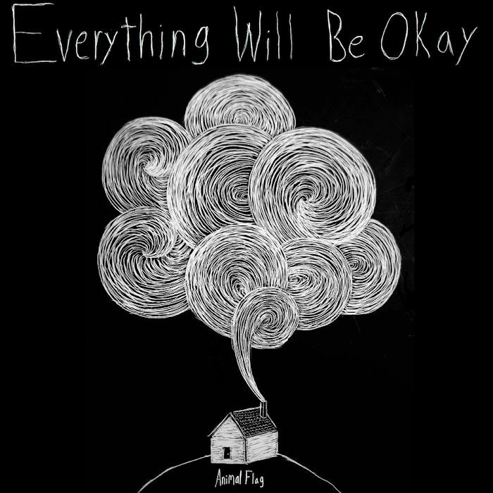 Animal Flag - Everything Will Be Okay