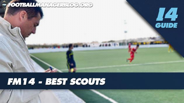 Best Scouts FM14