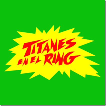 free download El ring y sus titanes
