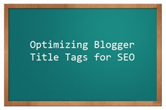 optimizing-blogger-title-tags-seo