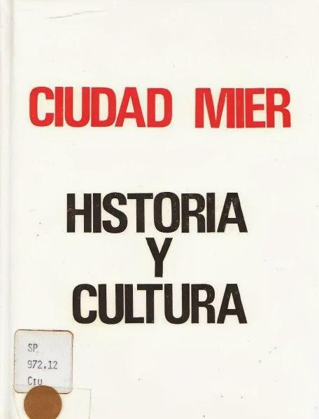 Ciudad Mier Historia y Cultura.JPG