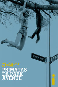 Primatas da Park Avenue, por Wednesday Martin