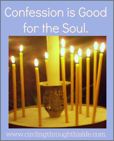 Confession is good for the soul. It restores joy, hope and brings healing to the heart.