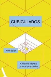 Cubiculados, por Nikil Saval