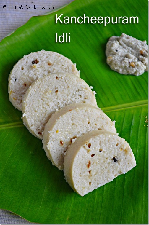 Kanchipuram Idli Recipe