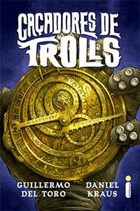 Caçadores de Trolls, por Guilherme Del Toro