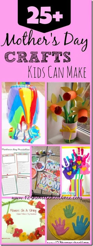 25 Mother's Day Crafts Kids can Make. They make Great Mother's Day Gifts!!