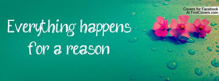 I Believe Everything Happens For A Reason Quote Quotes Links