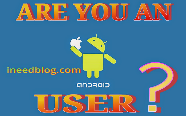 Are you an android user?