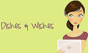 Dishes and Wishes