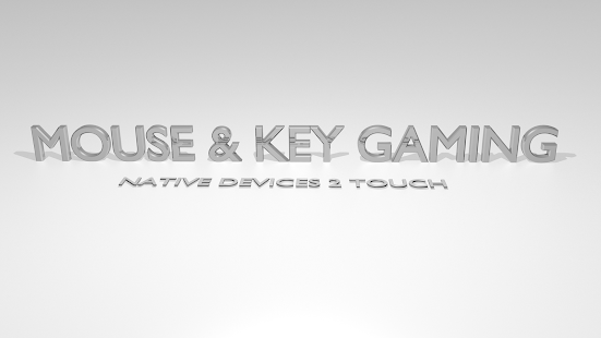 Mouse Key 2Touch Gaming