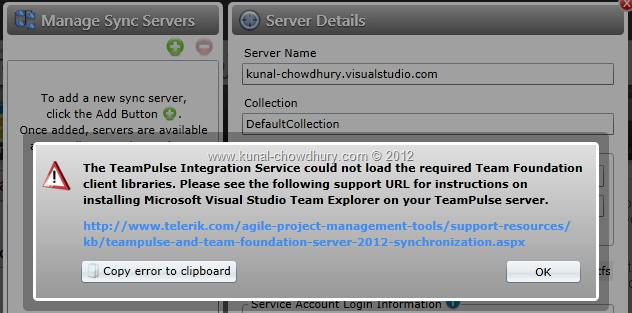 Error Message: The TeamPulse Integration Service could not load the required Team Foundation client libraries