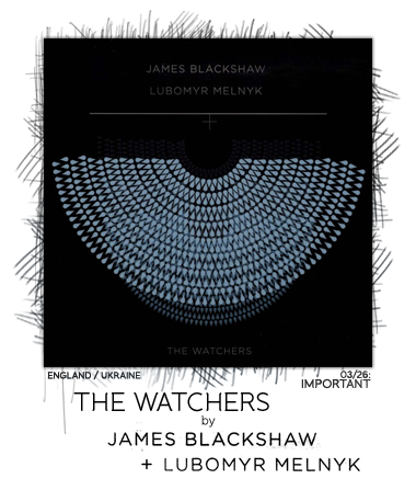 The Watchers by James Blackshaw & Lubomyr Melnyk