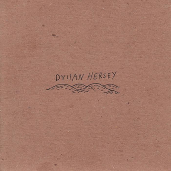 Dyllan Hersey - s/t
