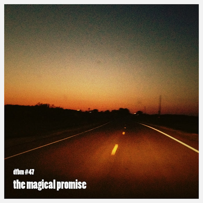 Mixtape #47 - The Magical Promise