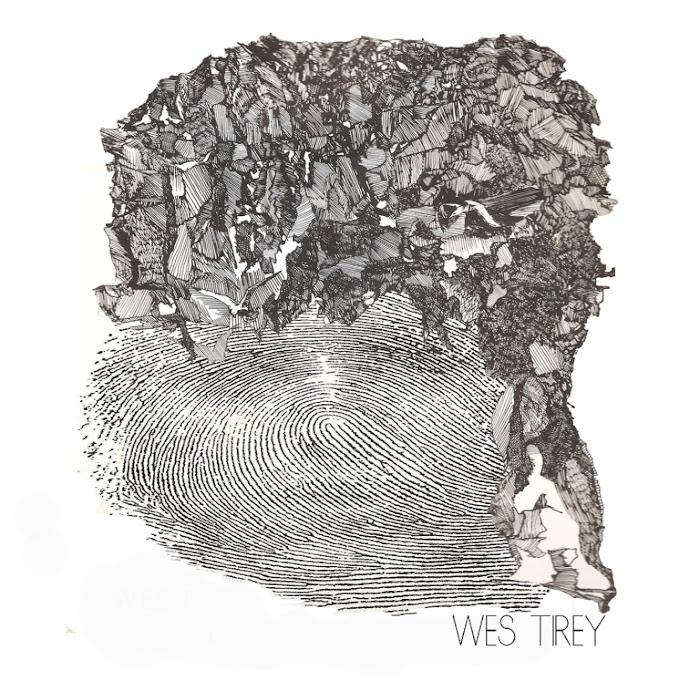 Wes Tirey - I Stood Among Trees