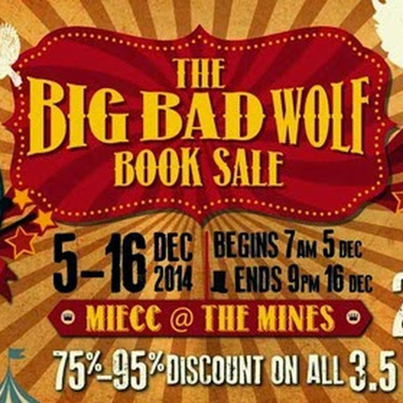 Review Big Bad Wolf 2014,MIECC @ The Mines