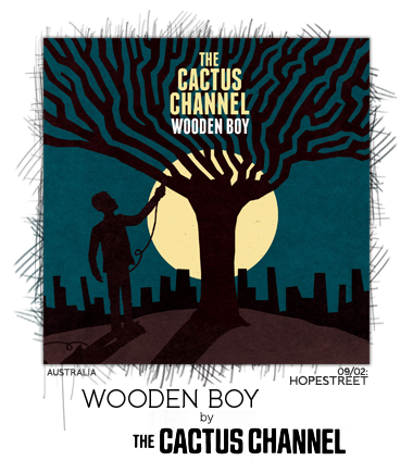 Wooden Boy by The Cactus Channel