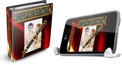 CONVERSACIÓN SEDUCTORA X [ Audiolibro + Libro ] – Cómo hablarle y qué decirle a una mujer para seducirla y conquistarla