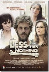 Menos Que Nada - cartaz internacional do filme