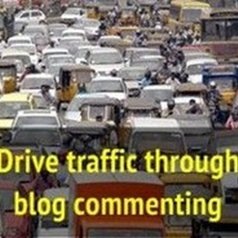 Increase traffic through blog commenting