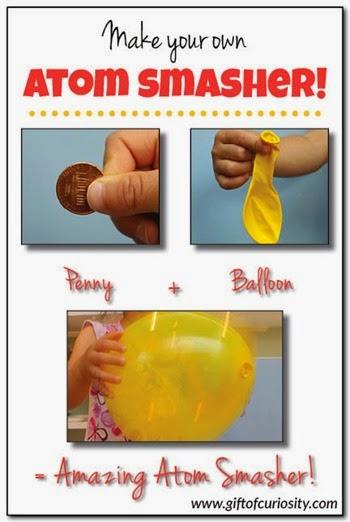 Penny + Balloon = Amazing Atom Smasher! from Gift of Curiosity