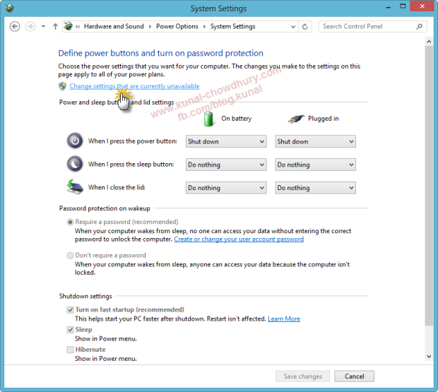 In Windows 8 Power Options System Settings, Choose Change Settings that are currently unavailable