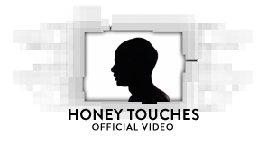 Honey Touches