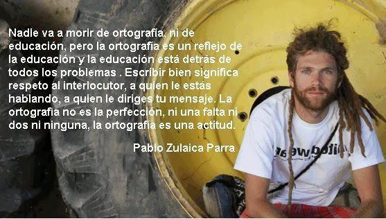 frases de Pablo Zulaica Parra