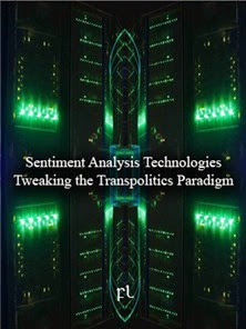 Sentiment Analysis Technologies - Tweaking the Transpolitics Paradigm Cover