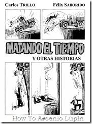 P00002 - Carlos Trillo y Saborido - Matando el tiempo y otras historias.howtoarsenio.blogspot.com