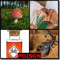 POISON- 4 Pics 1 Word Answers 3 Letters