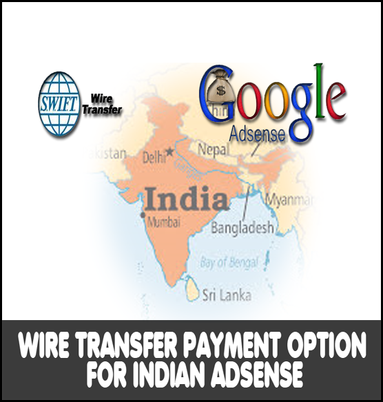 Wire Transfer payment indian adesnse