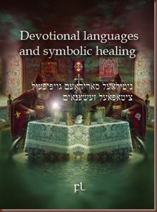 Devotional languages and symbolic healing