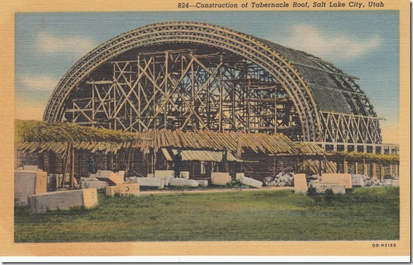 Construction of Tabernacle Roof Salt Lake City Utah Vintage Postcard