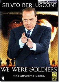 Silvio Berlusconi We Were Soldiers