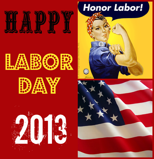 HappyLaborDay2013 | NewMamaDiaries.blogspot.com