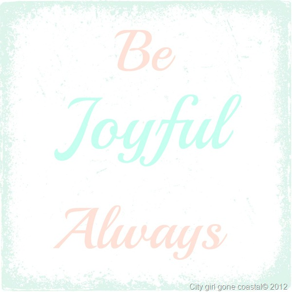 be joyful always